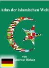 Islamatlas, Atlas der islamischen Welt