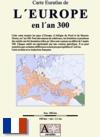 Carte Euratlas de l'Europe en l'an 300